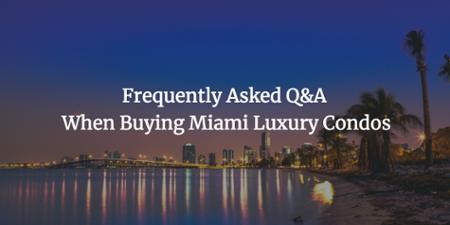Questions et réponses concernant l'achat d'un appartement de luxe à Miami